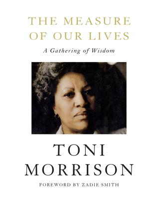 the measure of our lives toni morrison