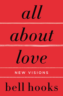 all about love: new visions bell hooks