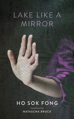 lake like a mirror ho sok fong