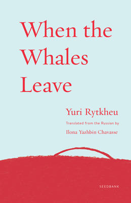 when the whales leave rytkheu