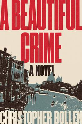 a beautiful crime christopher bollen