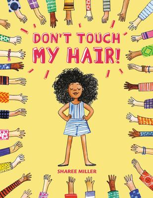 don't touch my hair sharee miller