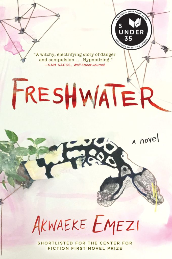 Freshwater by Akwaeke Emezi (Grove Press)