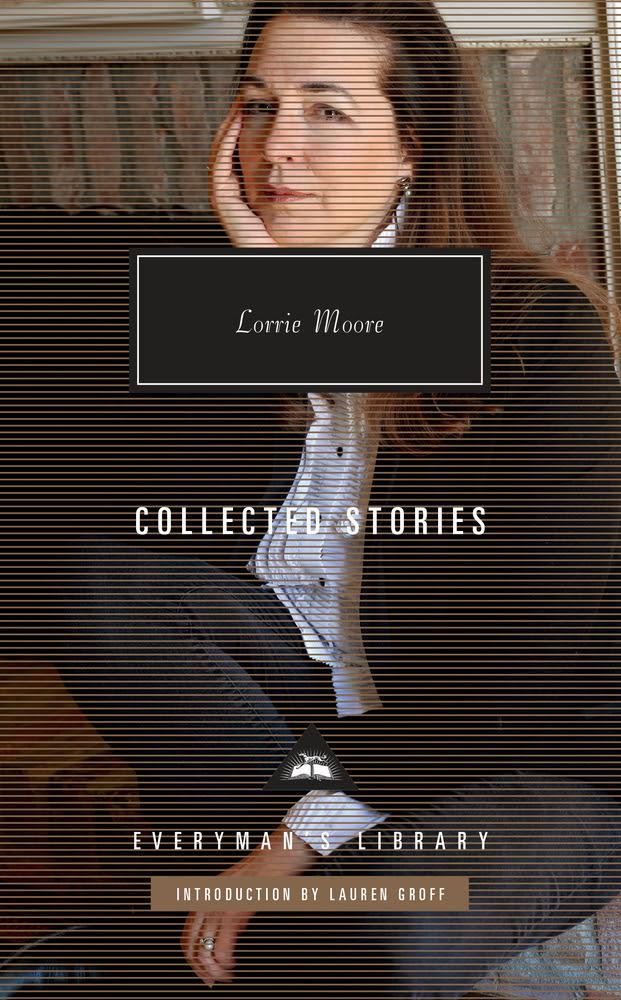 Collected Stories lorrie moore