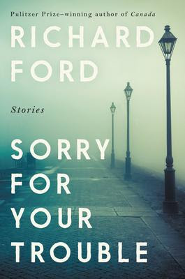 Sorry for Your Trouble ford