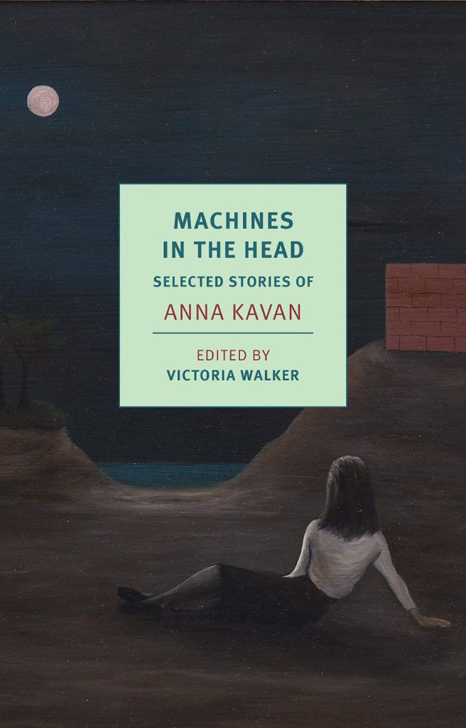 Machines in the Head anna kavan
